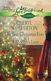 Cover of: The Best Christmas Ever And A Mother's Love