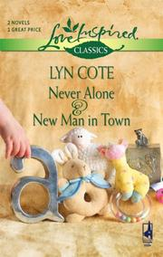 Cover of: Never Alone And New Man In Town