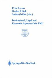 Cover of: Institutional, legal, and economic aspects of the EMU