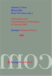 Information and Communication Technologies in Tourism 2003 by A.J. Frew, M. Hitz, P. O'Connor