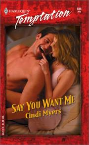Cover of: Say you want me