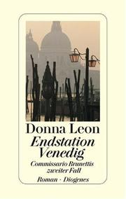 Cover of: Endstation Venedig. Commissario Brunettis zweiter Fall