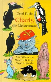 Cover of: Charly, die Meistermaus