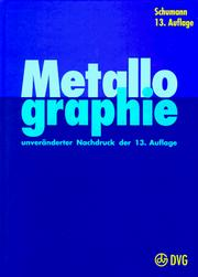 Cover of: Metallographie by Hermann Schumann