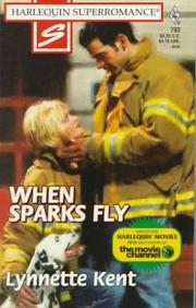 Cover of: When Sparks Fly | Lynnette Kent