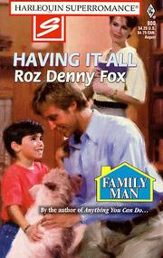 Cover of: Having It All (Family Man) | Roz Denny Fox