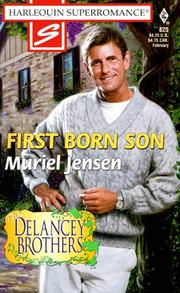 Cover of: FIRST BORN SON: The Delancey Brothers (Harlequin Superromance No. 825)