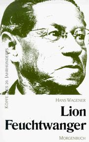Cover of: Lion Feuchtwanger | Hans Wagener