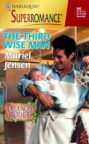 Cover of: The Third Wise Man: The Delancey Brothers (Harlequin Superromance No. 880)