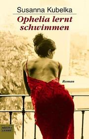 Cover of: Ophelia lernt schwimmen