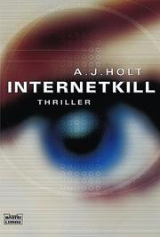 Cover of: Internet Kill. Psycho-Thriller