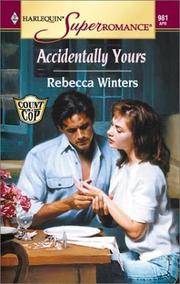 Cover of: Accidentally Yours | Rebecca Winters