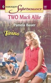 Cover of: Two Much Alike