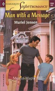 Cover of: Man with a Message: The Men of Maple Hill (Harlequin Superromance No. 1056)