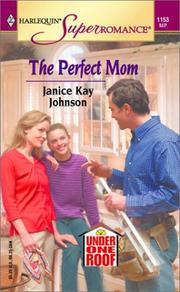 Cover of: The Perfect Mom | Janice Kay Johnson