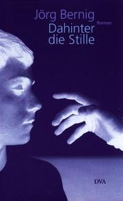 Cover of: Dahinter die Stille