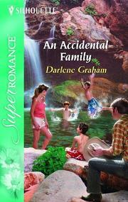 Cover of: An accidental family | Darlene Graham