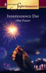 Cover of: Independence day | Amy Frazier