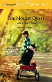 Cover of: The Mommy Quest: The Luchetti Brothers (Harlequin Superromance No. 1334) (Harlequin Superromance)