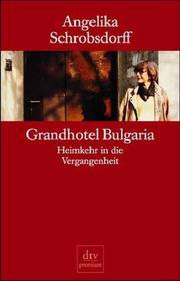 Cover of: Grandhotel Bulgaria