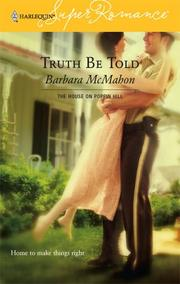 Cover of: Truth Be Told | Barbara McMahon