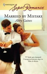 Cover of: Married By Mistake | Abby Gaines