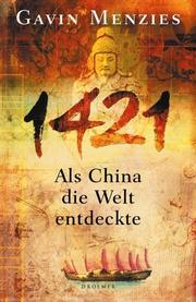 Cover of: 1421. Als China die Welt entdeckte
