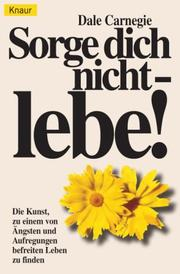 Cover of: Sorge dich nicht, lebe