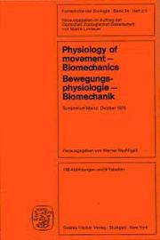 Cover of: Physiology of movement, biomechanics