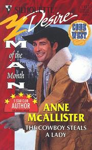 Cover of: Cowboy Steals A Lady (Man Of Month) | Anne McAllister