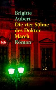 Cover of: Die vier Söhne des Doktor March