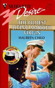 Cover of: Oldest Living Married Virgin (The Bachelor Battalion)