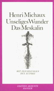 Cover of: Unseliges Wunder. Das Meskalin