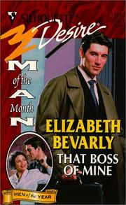 Cover of: That Boss Of Mine (Man Of The Month/Man Of Month Anniv 125th Book) | Elizabeth Bevarly
