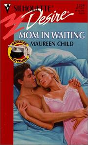 Cover of: Mom In Waiting (Bachelor Battalion)
