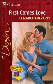Cover of: First Comes Love | Elizabeth Bevarly