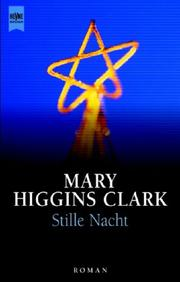 Cover of: Stille Nacht | Mary Higgins Clark