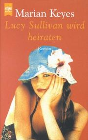 Cover of: Lucy Sullivan wird heiraten