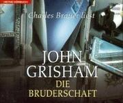 Cover of: Die Bruderschaft. 6 CDs