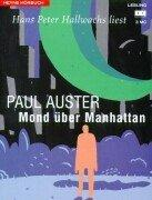 Cover of: Mond über Manhattan. 3 Cassetten