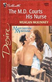 Cover of: M.D. Courts His Nurse (Matched In Montana)