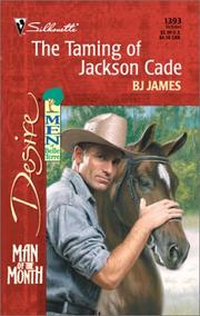 Cover of: Taming Of Jackson Cade (Man Of The Month)