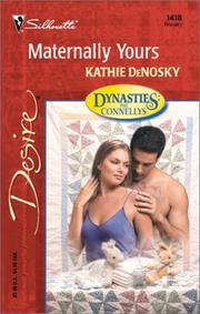 Cover of: Maternally Yours (Dynasties: The Connellys): The Connellys)