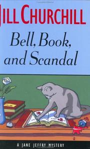 Cover of: Bell, Book, And Scandal: a Jane Jeffry mystery