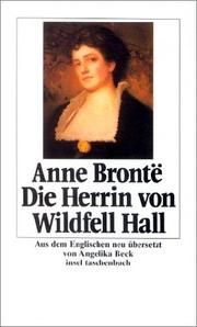 Cover of: Die Herrin von Wildfell Hall. Roman