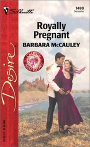 Cover of: Royally Pregnant  (Crown and Glory) | Barbara McCauley