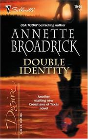 Cover of: Double identity | Annette Broadrick