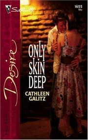 Cover of: Only skin deep | Cathleen Galitz