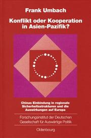 Cover of: Konflikt oder Kooperation in Asien-Pazifik?