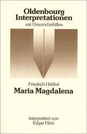 Cover of: Friedrich Hebbel, Maria Magdalena